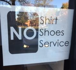 No Shoes No Shirt No Service Sign